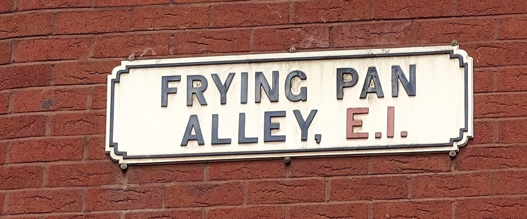 Frying Pan Alley, a street in East London